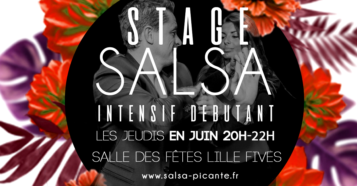 STAGE SALSA INTENSIF  LILLE JUIN 2019